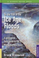 On the Trail of the Ice Age Floods