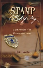 Stamp Counterfeiting: The Evolution of an Unrecognized Crime