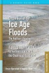On the Trail of the Ice Age Floods: The Northern Reaches