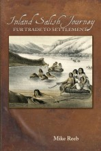 Inland Salish Journey: Fur Trade to Settlement
