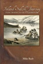 Inland Salish Journey: Fur Trade to Settlement