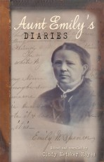 Aunt Emily's Diaries