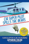CIA Super Pilot Spills the Beans
