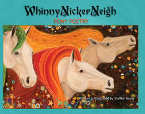 Whinny Nicker Neigh: Pony Poetry