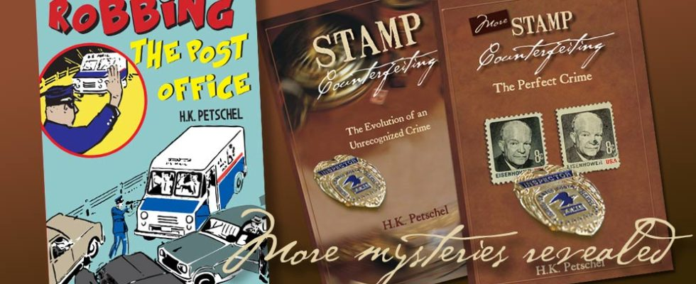 U.S. Postal crime books by H.K. Petschel